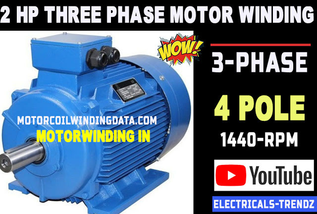 3 Phase Motor Winding In Hindi|2hp 3-Phase Motor Rewinding Data and Connection