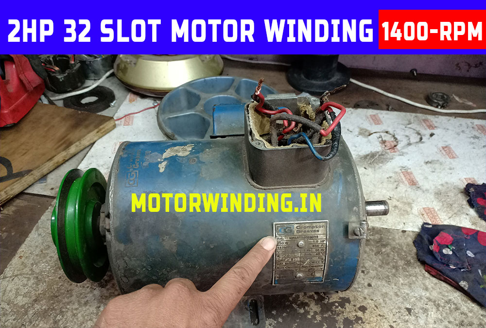 2Hp Single Phase Induction Motor Winding |2Hp Electric Motor |Electric Motor|2 Hp Ac Motor by Technical Topic.2Hp1400 Rpm 32 Slot.Motorwinding.in