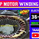 1.5 Hp Motor Winding Data|1.5Hp 1440 Rpm 36 Slot Motor Winding.